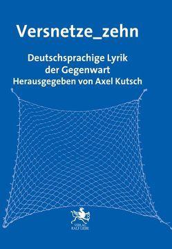 Versnetze_zehn von Kutsch,  Axel