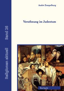 Versöhnung im Judentum von Zempelburg,  Andre