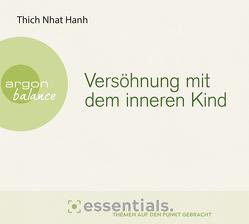 Versöhnung mit dem inneren Kind von Richard,  Ursula, Schäfer,  Herbert, Thich,  Nhat Hanh
