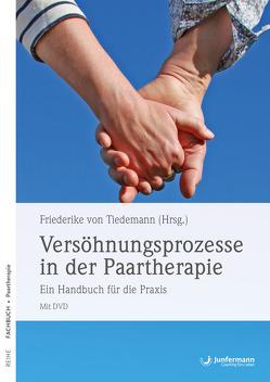 Versöhnungsprozesse in der Paartherapie von Bodenmann,  Guy, Kopf,  Martin, Möhrle,  Andreas, von Tiedemann,  Friederike