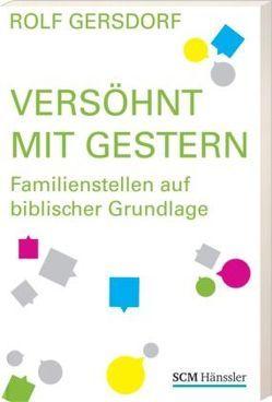 Versöhnt mit Gestern von Gersdorf,  Rolf