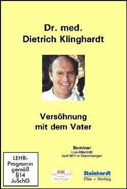 Versöhnung mit dem Vater von Klinghardt,  Dietrich