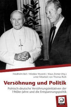 Versöhnung und Politik von Boll,  Friedhelm, Roth,  Thomas, Wysocki,  Wieslaw, Ziemer,  Klaus