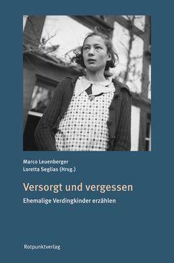 Versorgt und vergessen von Leuenberger,  Marco, Seglias,  Loretta