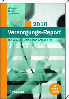 Versorgungs-Report 2011 von Günster,  Christian, Klose,  Joachim, Schmacke,  Norbert