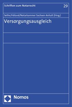 Versorgungsausgleich von Höland,  Armin, Notarkammer Sachsen-Anhalt, Sethe,  Rolf