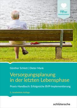 Versorgungsplanung in der letzten Lebensphase von Mank,  Dieter, Schlott,  Günther