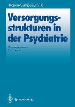 Versorgungsstrukturen in der Psychiatrie von Reimer,  Fritz