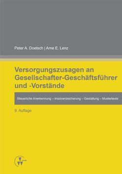 Versorgungszusagen an Gesellschafter-Geschäftsführer und -Vorstände von Doetsch,  Peter A., Lenz,  Arne E.