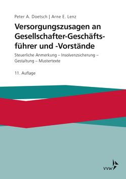 Versorgungszusagen an Gesellschafter-Geschäftsführer und -Vorstände von Doetsch,  Peter A. Lenz, Lenz,  Arne E.