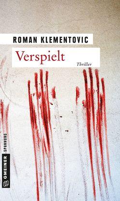 Verspielt von Klementovic,  Roman