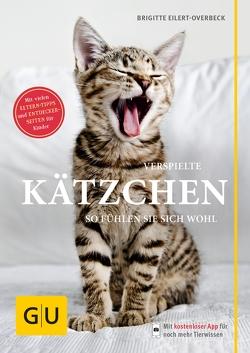 Verspielte Kätzchen von Eilert-Overbeck,  Brigitte