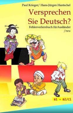 Versprechen Sie Deutsch? von Hantschel,  Hans-Jürgen, Krieger,  Paul