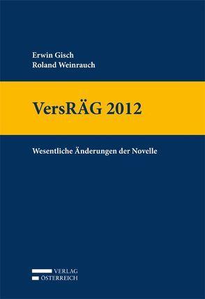VersRÄG 2012 von Gisch,  Erwin