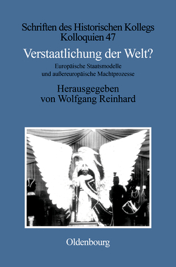 Verstaatlichung der Welt? von Reinhard,  Wolfgang