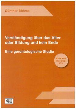 Verständigung über das Alter oder Bildung und kein Ende von Böhme,  Günther