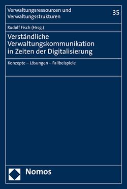 Verständliche Verwaltungskommunikation in Zeiten der Digitalisierung von Fisch,  Rudolf