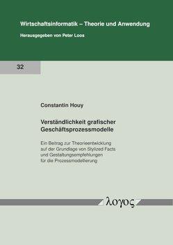Verständlichkeit grafischer Geschäftsprozessmodelle von Houy,  Constantin