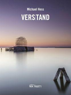 VERS|TAND von Hess,  Michael