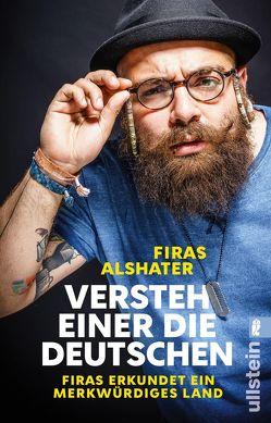 Versteh einer die Deutschen! von Alshater,  Firas, Heilig,  Jan