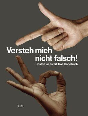 Versteh mich nicht falsch! von Grosse, Florian Bong-Kil, Grosse, Julia, Reker, Judith