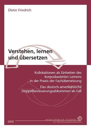 Verstehen, lernen und übersetzen von Friedrich,  Dieter