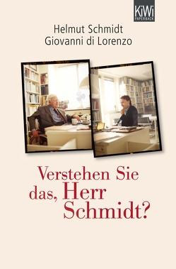 Verstehen Sie das, Herr Schmidt? von di Lorenzo,  Giovanni, Schmidt,  Helmut