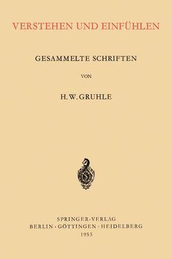 Verstehen und Einfühlen von Gruhle,  Hans Walter