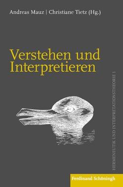 Verstehen und Interpretieren von Mauz,  Andreas, Tietz,  Christiane