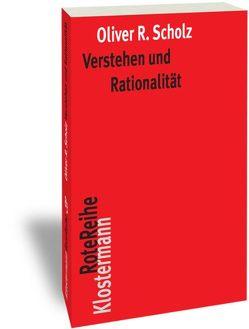 Verstehen und Rationalität von Scholz,  Oliver R.