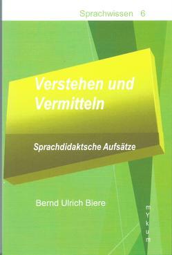 Verstehen und Vermitteln von Biere,  Bernd Ulrich