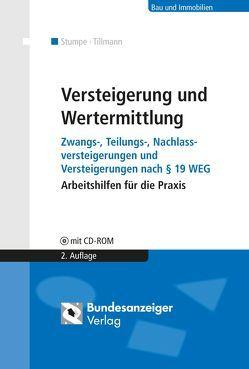 Versteigerung und Wertermittlung von Dr. Dipl.-Ing. Tillmann,  Hans-Georg, Stumpe,  Bernd
