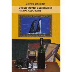 Versteinerte Buckelwale von Schneider,  Gabriele