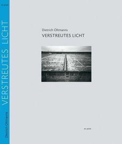 Verstreutes Licht von Oltmanns,  Dietrich