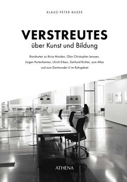 Verstreutes über Kunst und Bildung von Busse,  Klaus-Peter