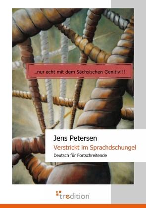 Verstrickt im Sprachdschungel von Petersen,  Jens