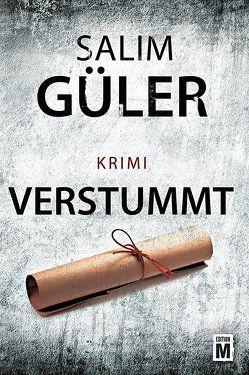 Verstummt von Güler,  Salim