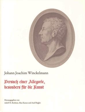 Versuch einer Allegorie, besonders für die Kunst. von Borbein,  Adolf, Hofstetter,  Eva, Kunze,  Max, Müller,  Adelheid, Rügler,  Axel