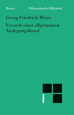 Versuch einer allgemeinen Auslegungskunst (1757) von Bühler,  Axel, Madonna,  Luigi C, Meier,  Georg F