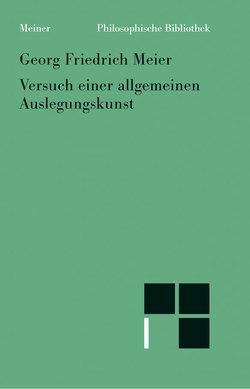 Versuch einer allgemeinen Auslegungskunst von Bühler,  Axel, Madonna,  Luigi C, Meier,  Georg F