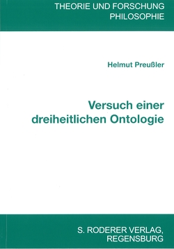 Versuch einer dreieinheitlichen Ontologie von Preußler,  Helmut