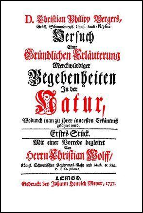 Versuch einer Gründlichen Erläuterung Merckwürdiger Begebenheiten in der Natur von Berger,  Christian Philipp