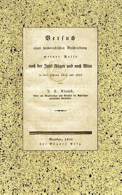 Versuch einer humoristischen Beschreibung meiner Reise nach der Insel Rügen und nach Wien in den Jahren 1824 und 1833 von Glück,  Alexander, Klopsch,  Johann Ernst
