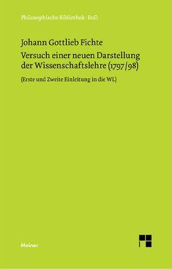 Versuch einer neuen Darstellung der Wissenschaftslehre von Baumanns,  Peter, Fichte,  Johann G