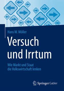 Versuch und Irrtum von Möller,  Hans W.