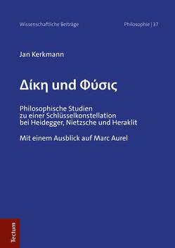 Dike und Physis von Kerkmann,  Jan