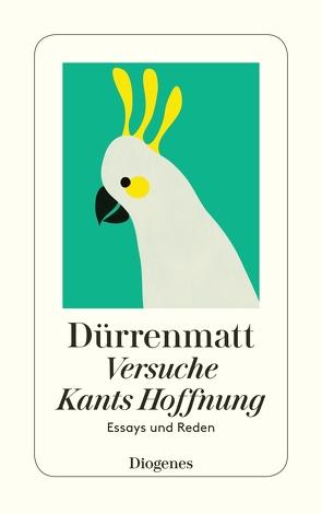 Versuche / Kants Hoffnung von Dürrenmatt,  Friedrich