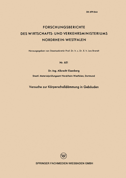 Versuche zur Körperschalldämmung in Gebäuden von Eisenberg,  Albrecht