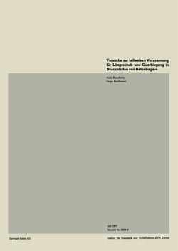Versuche zur teilweisen Vorspannung für Längsschub und Querbiegung in Druckplatten von Betonträgern von BACCHETTA, Bachmann