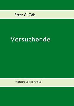 Versuchende von Zöls,  Peter G.